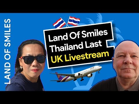 Thailand Livestream - Last UK Live Stream Thailand Here We Come