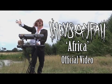 They Say Fall (Archive) - Africa [Toto Cover] [OFFICIAL VIDEO]