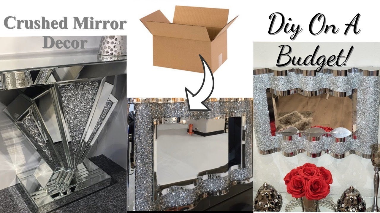 Crushed Mirror Diy Home Decor Expensive Looking Room Decor For Less Youtube