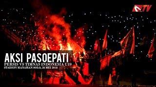 AKSI PASOEPATI PERSIS VS TIMNAS INDONESIA U19