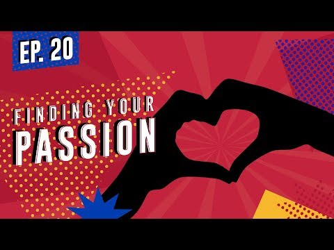 Finding Your Passion | The Sheroic Podcast