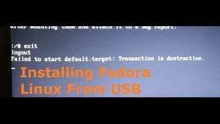 How to fix 'Failed to start default . target: Transaction is destructive.' Install Linux From USB