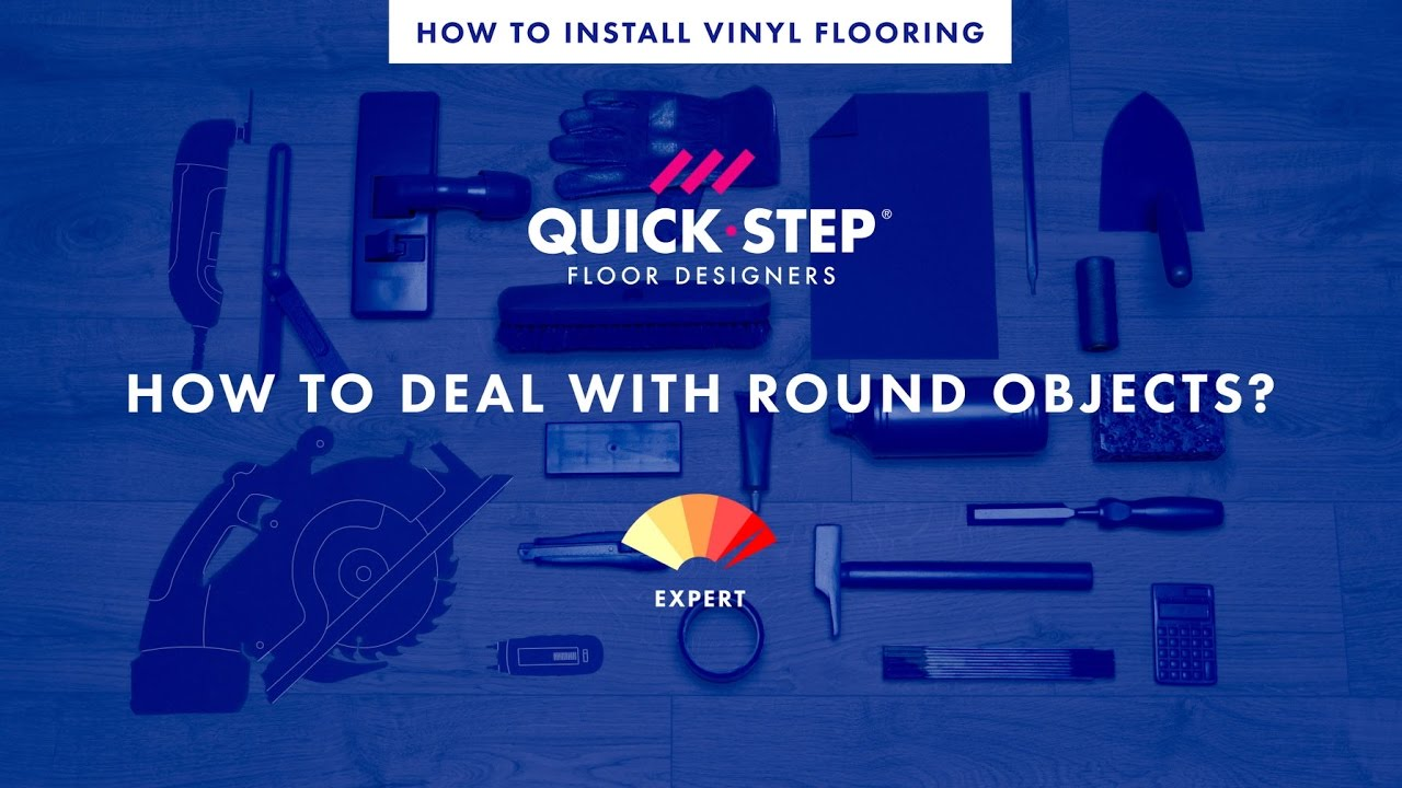 How To Lay A Vinyl Floor Around Round Objects Tutorial By Quick Step