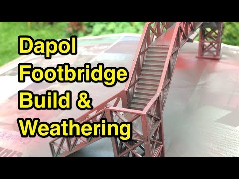 Dapol Foot Bridge: Quick Build & Weathering!