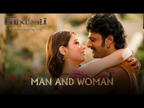 Baahubali OST - Volume 01 - Man and Woman | MM Keeravaani