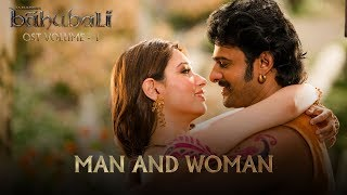 Download lagu Baahubali OST - Volume 01 - Man and Woman | MM Keeravaani