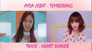Ayda Jebat Temberang VS Twice Heart Shaker (use headphone/earphone)