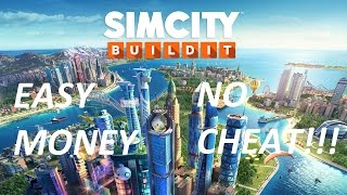 SimCity BuildIt! - Tips for Easy Money [No Cheat]