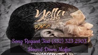 02 Yella Beezy My Way Up Slowed Down Mafia @djdoeman
