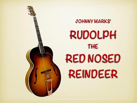 Rudolph The Red Nosed Reindeer In A From Rob Bourassa Rhythm Guitar