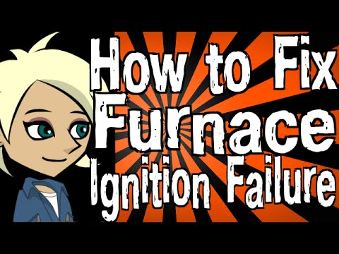 How to Fix Furnace Ignition Failure - YouTube