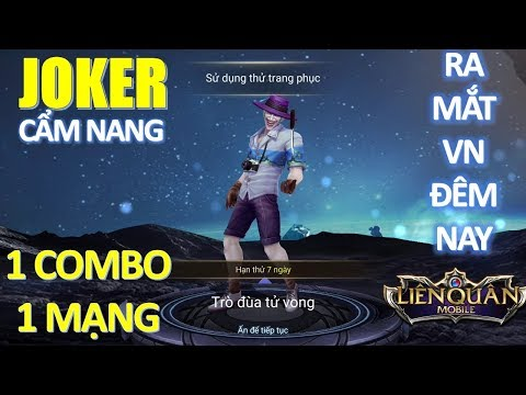 Hướng dẫn chơi và lên đồ JOKER và Test trang phục Joker tướng mới ra mắt đêm nay - có nên mua không?
