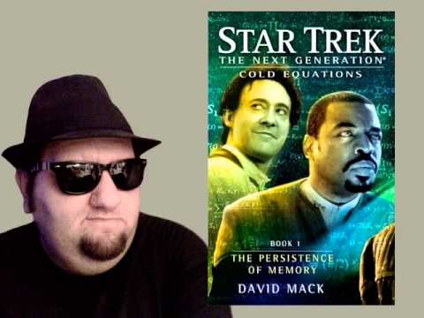 Star Trek: TNG - Cold Equations, Book 1: The Persistence of Memory - Review