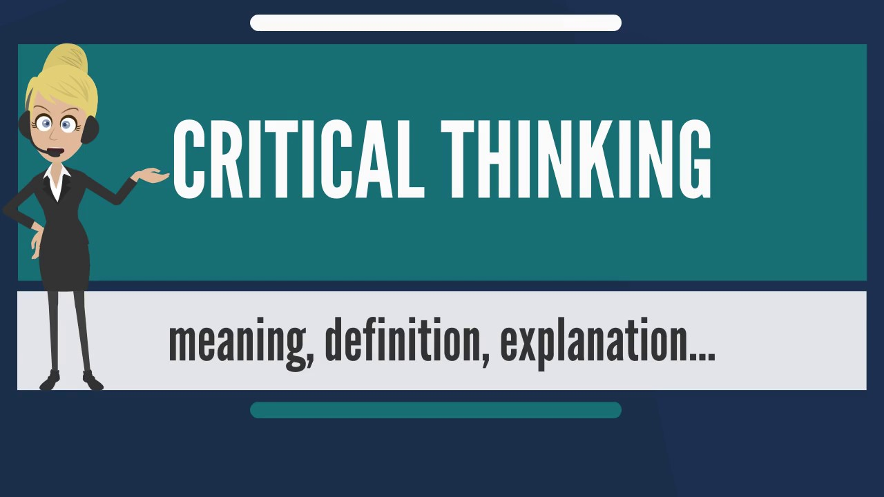 what does critical thinking mean to me