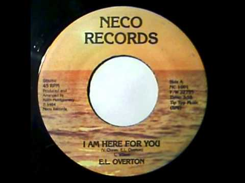 EL OVERTON - I am here for you  (_1984_) (_Neco Records_)