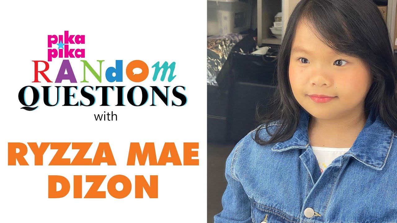EXCLUSIVE: Ryzza Mae Dizon answers Random Questions from pikapika!