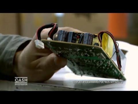 Cash Investigation -  La mort programmée de nos appareils / intégrale