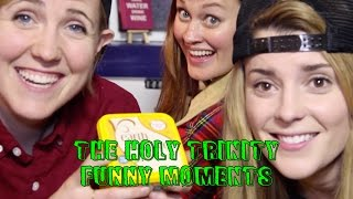 the holy trinity best funny moments