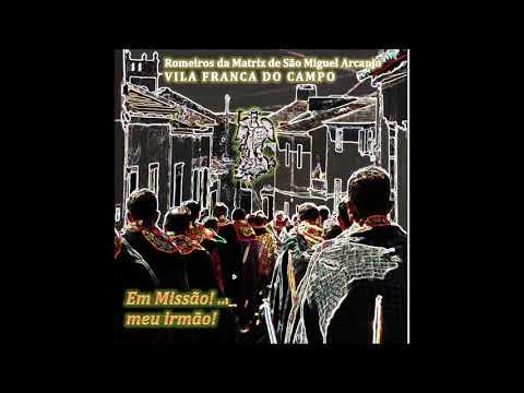 Caminhamos com Maria - Romeiros de Vila Franca do Campo - CD 2019