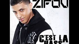 Audio version) ZIFOU - C'EST LA HASS FT. LA FOUINE