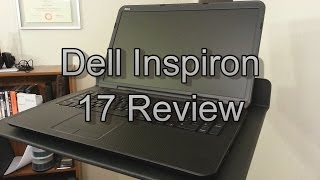 dell Inspiron 17 Review - Theje's Notebook Reviews