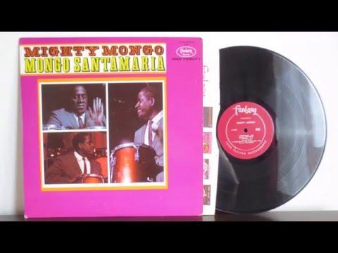 Mongo Santamaria – Mighty Mongo (1962)  - Afro Cuban Latin Jazz - Vinyl