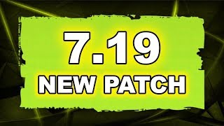 Dota 2 NEW 7.19 PATCH - Main Changes!