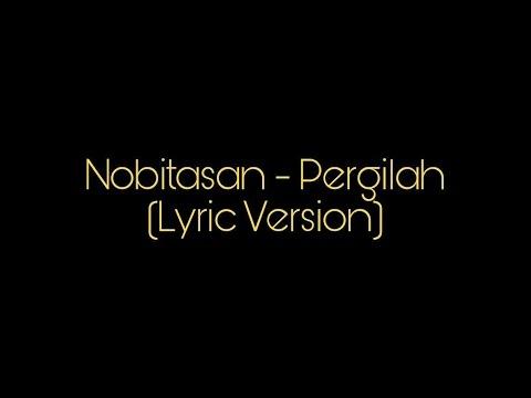 Nobitasan - Pergilah (Lyric Version)