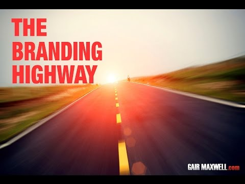 The Branding Highway - Accelerate & Differentiate Your Marketing Without Spending a Fortune