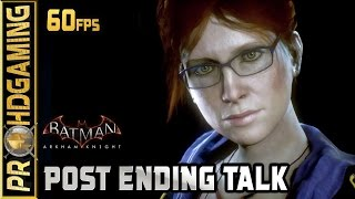 Batman: Arkham Knight (PC) - Post Ending Chat/Talk with Oracle, All thugs locked up, Victims