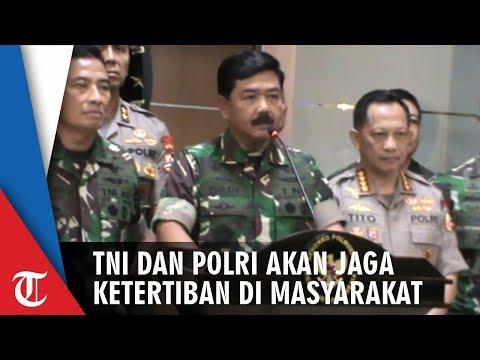 Panglima TNI: Kami Tak Tolerir Semua Upaya Mengganggu Ketertiban Masyarakat