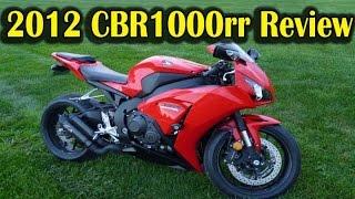 Why I Chose 2012 Honda CBR1000rr REVIEW | Best Street Bike