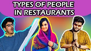 TYPES OF PEOPLE IN RESTAURANTS | The LITE Club