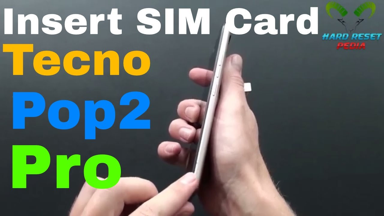 Tecno Pop 2 Pro Insert The SIM Card
