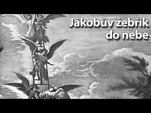 Jákobův žebřík do nebe (Bible, Gn 28, 10-12)