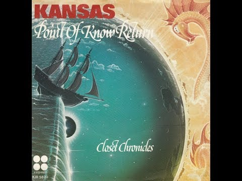Kansas Point of Know Return Full Album