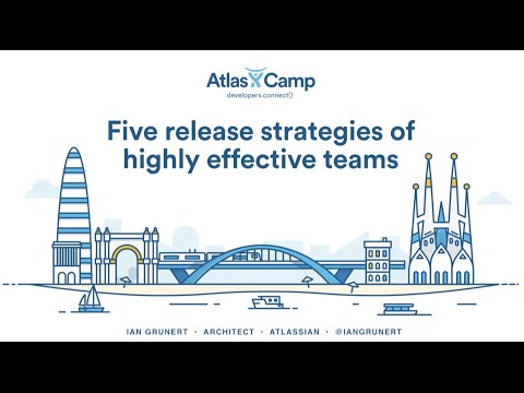 Five release strategies of highly effective teams - Ian Grunert