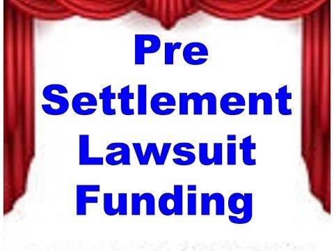 Pre Settlement  Funding - Pre Settlement Loans - Lawsuit Loans