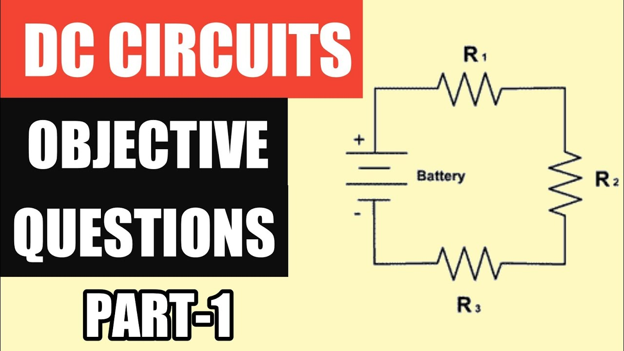 Dc Circuits In Hindi Objective Questions Part 1 Mcq Basic Electrical Engg
