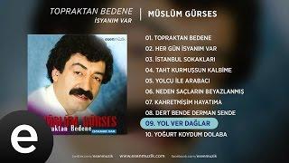Yol Ver Dağlar (Müslüm Gürses) Official Audio #yolverdağlar #müslümgürses