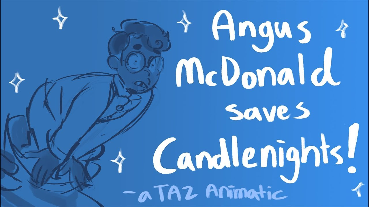 Taz Animatic Angus Mcdonald Saves Candlenights Youtube