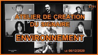 Atelier de création du signaire ENVIRONNEMENT