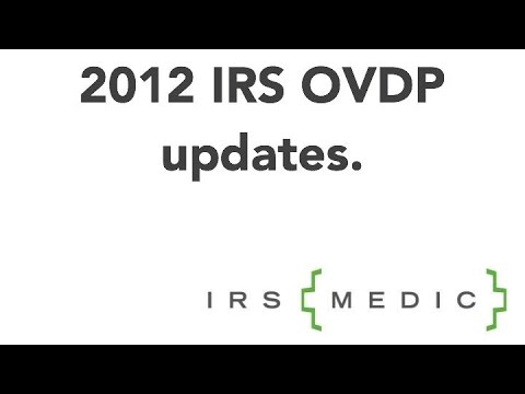 Tax Attorney Anthony E. Parent discusses the recent updates to the 2012 IRS Offshore Voluntary Disclosure Initiative