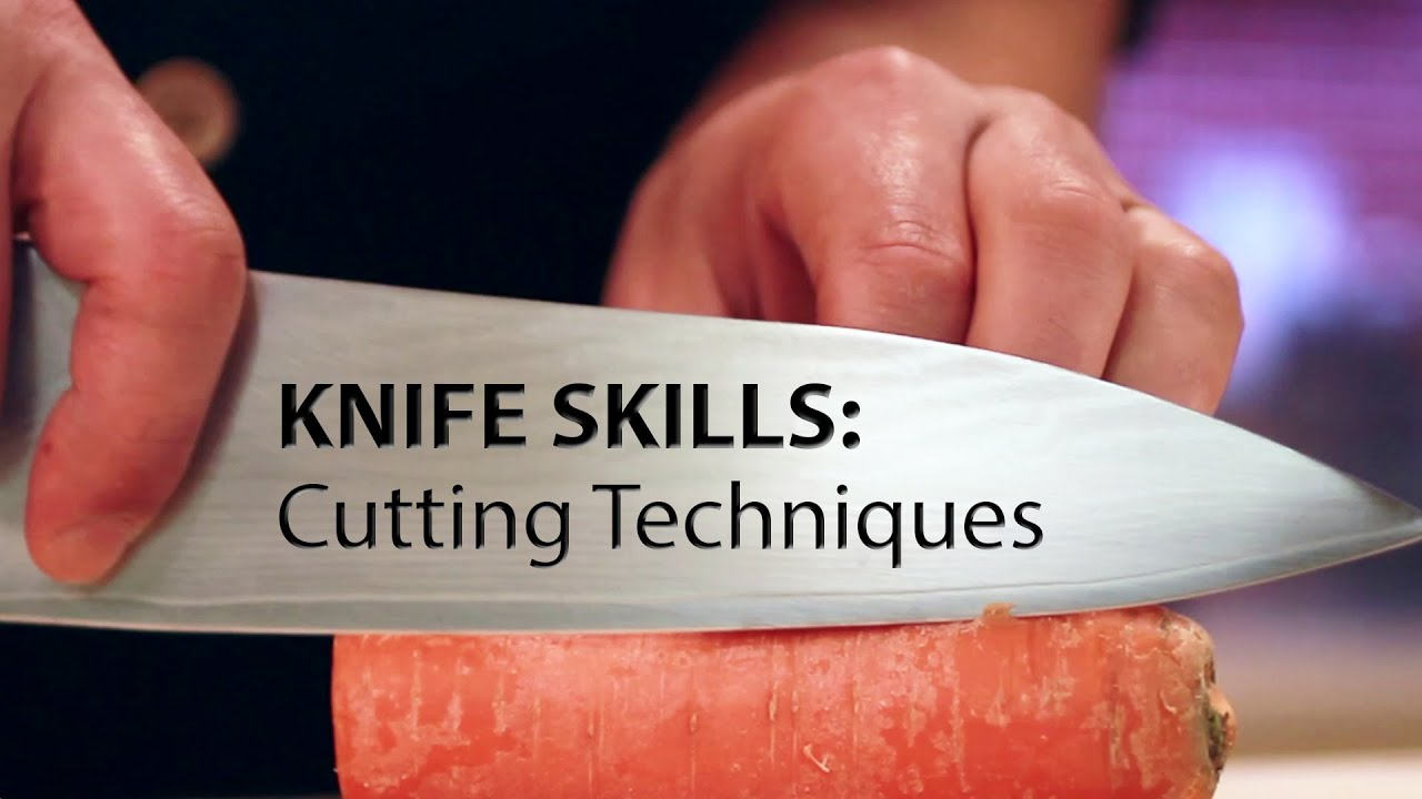 Knife Skills: Cutting Techniques - YouTube