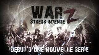 [Gameplay HD] War Z - Survival Horror | Stress intense sur ce jeux !