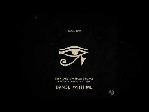 Chris Lake & Walker & Royce - Dance With Me