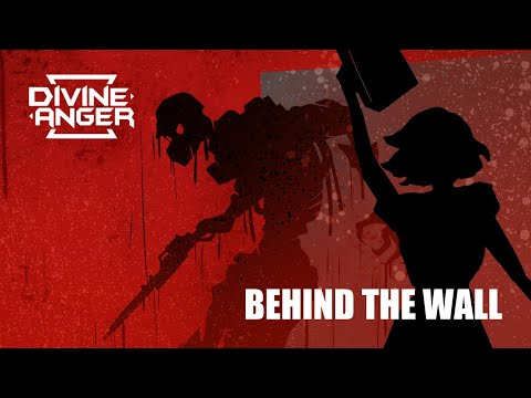 Divine Anger: Behind The Wall [Official Video]