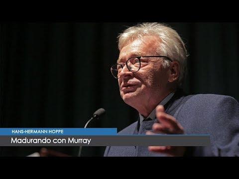 Madurando con Murray Rothbard | Hans-Hermann Hoppe