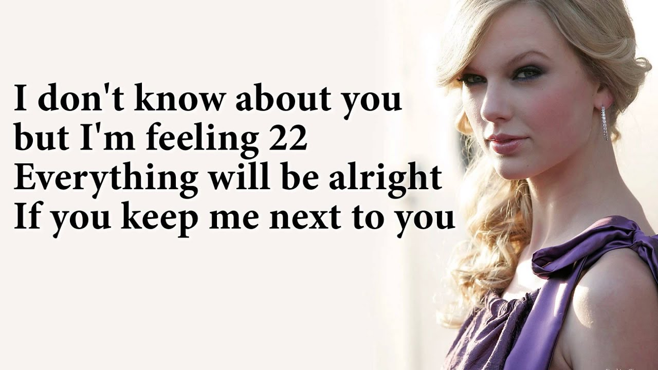 taylor swift 22 lyrics youtube