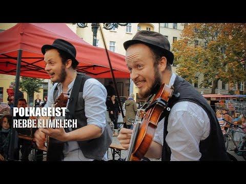 BerlinerMoment: Polkageist _ REBBE ELIMELECH
